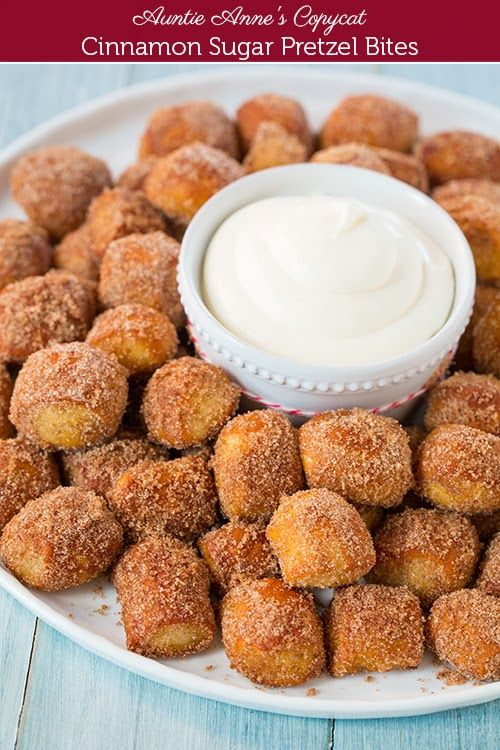 Auntie Anne's Copycat Cinnamon Sugar Pretzel Bites plus 17 more appetizers/sweets