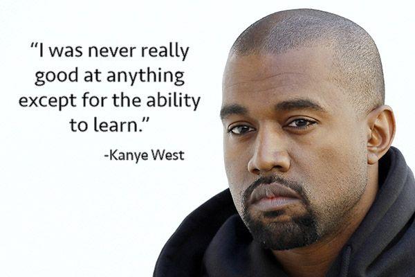 Kanye West Quotes As Inspirational Posters | MetroLyrics
