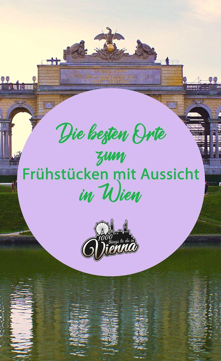 Die schönsten Orte zum Frühstücken mit Aussicht in Wien