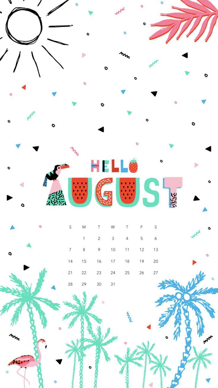 26 best August / Calendar Wallpaper images on Pinterest | Calendar wallpaper, Iphone backgrounds ...