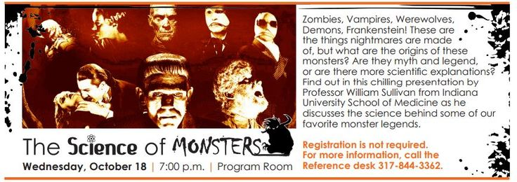 The Science of Monsters at the Carmel Clay Public Library on Wednesday, October 18th at 7:00 p.m. See more at www.carmel.lib.in.us/?utm_content=buffere383d&utm_medium=social&utm_source=pinterest.com&utm_campaign=buffer