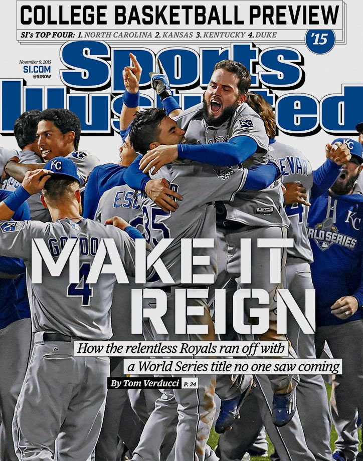 After winning their first World Series title since 1985, the Kansas City Royals are featured on this week's cover of Sports Illustrated. (Erick W. Rasco for SI) GALLERY: 2015 Sports Illustrated Covers