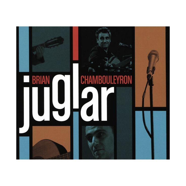Brian chambouleyron - Juglar (CD)