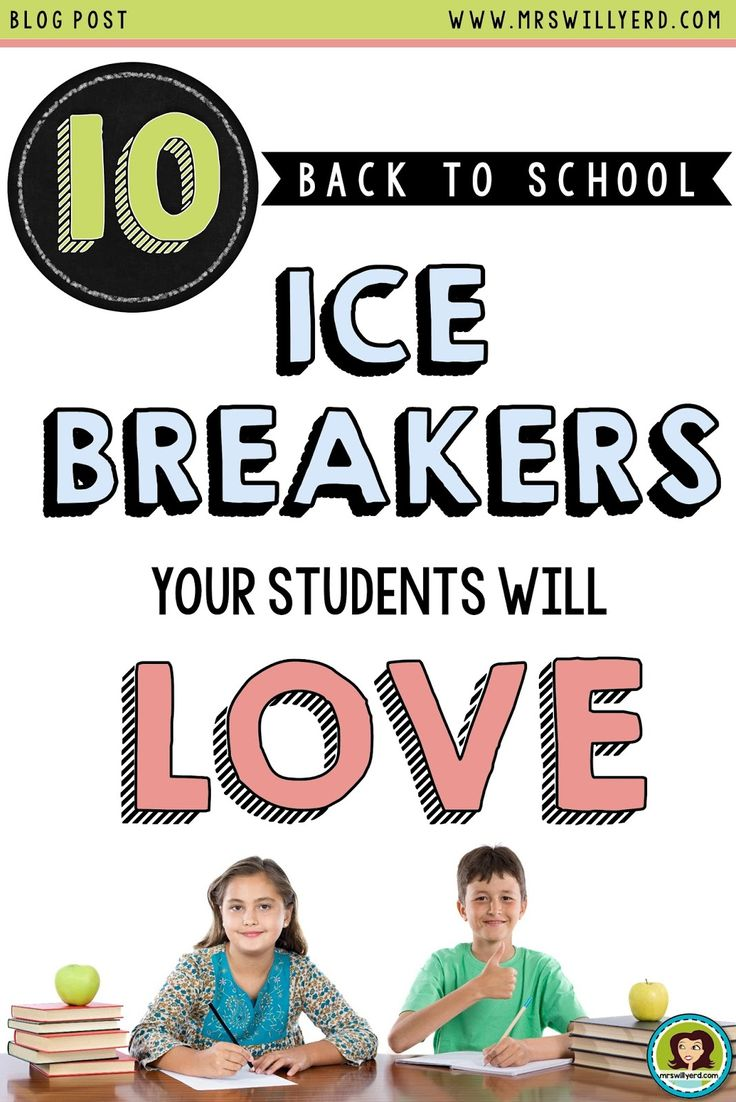 10 Back to School Ice Breakers Your Students Will Love: Two Truths and a Lie, Would You Rather, My No Good, Very Bad Day, Fear Factor 4-Corner Activity, Marshmallow Challenge, Super Sleuths, What Would You Do?, Have You Ever?, Find Someone Who..., My Favorite Things.
