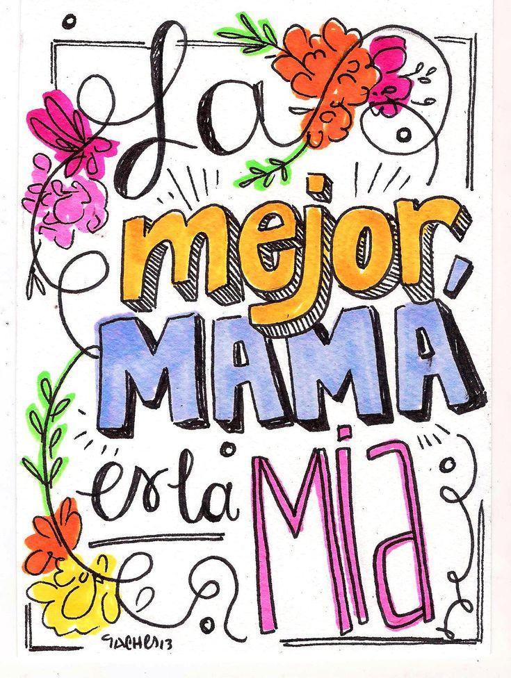 ¡FELIZ DIA MAMÁ! La mejor mamá es la mía.  Postales para regalarle a mamí en este día tan especial, hechas por el puño de nuestra ilustradora favorita: @gabiabi_ #Follow