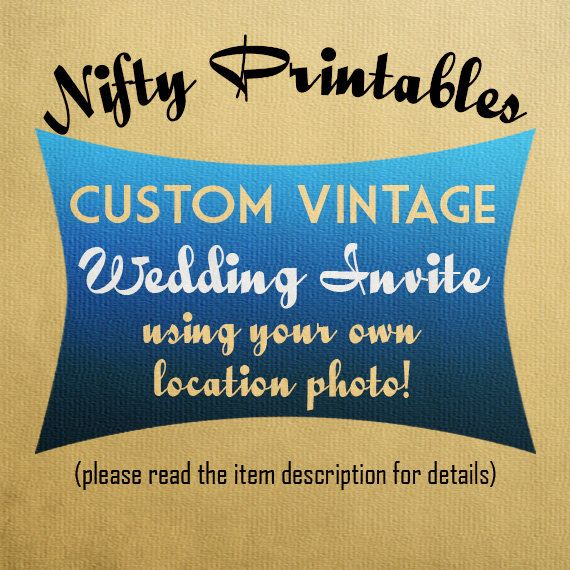 Custom Vintage Printable Wedding Invitation By NiftyPrintables