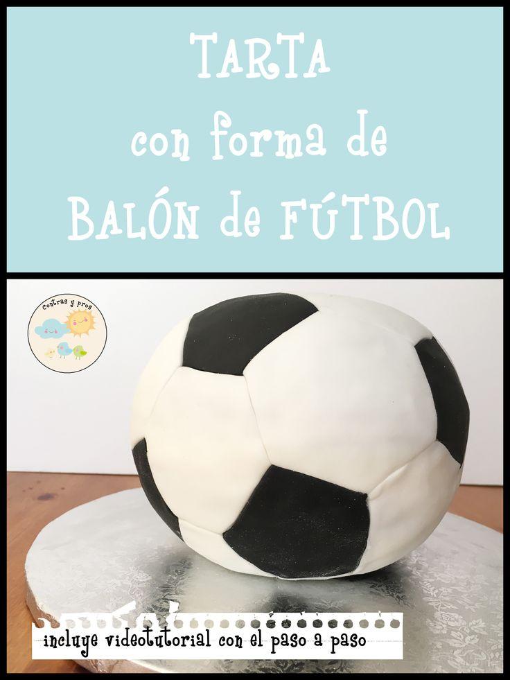 Tutorial con vídeo para hacer esta tarta con forma de balón de fútbol. Soccer cake.
