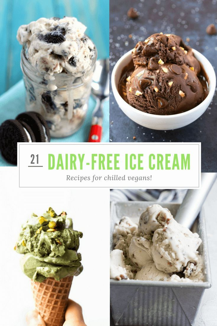 21 Dairy Free Ice Cream Recipes All Chilled Vegans Will Love
