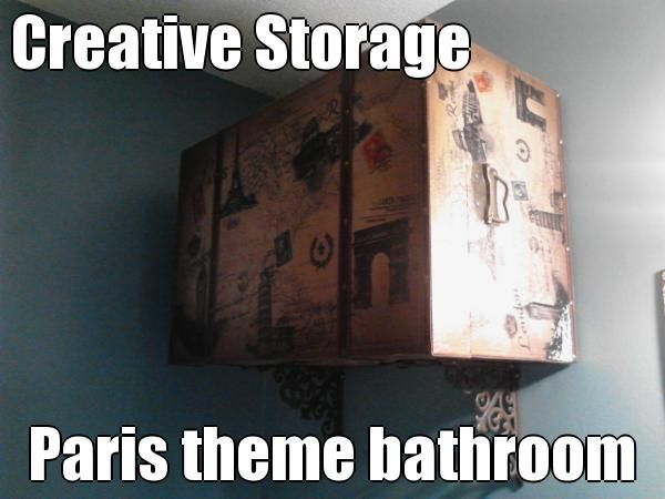 Creative Storage Paris Theme Bathroom   Bought Trunk And Brackets From  Hobby Lobby. Use It