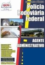 Apostila Polícia Rodoviária Federal PRF 2016 - Agente Administrativo