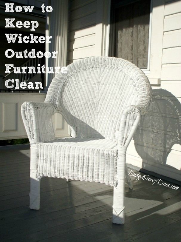 How To Keep Wicker Outdoor Furniture Clean. Painting ...