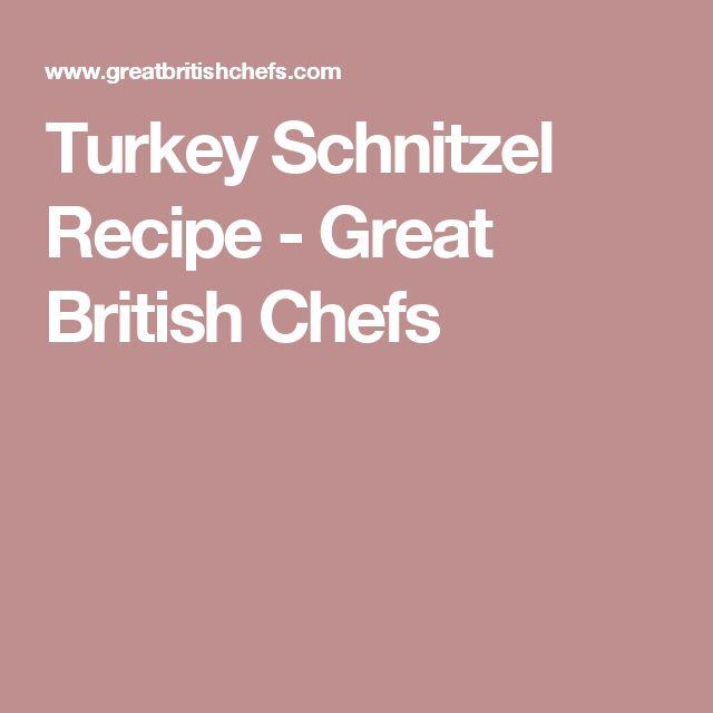 Turkey Schnitzel Recipe - Great British Chefs