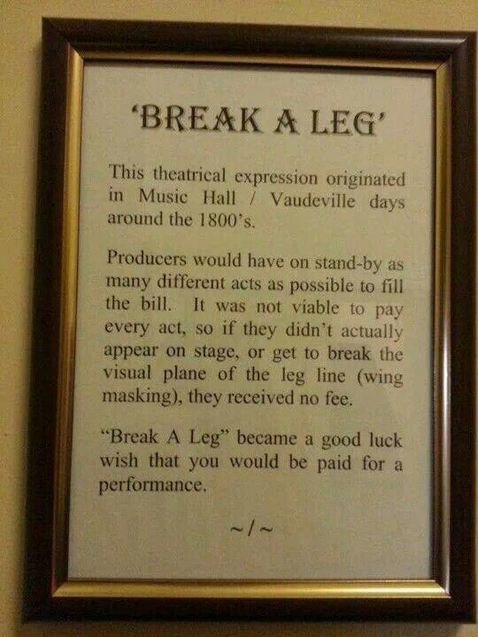 """The history of wishing actors to """"break a leg."""""""