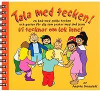 Vi+tecknar+om+lek+inne!+:+en+bok+med+enkla+tecken+och+gester+för+dig+som+pratar+med+små+barn