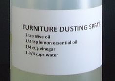 Furniture Dusting Spray. Vinegar, I love it more everyday...talk about an awesome and humble ingredient!