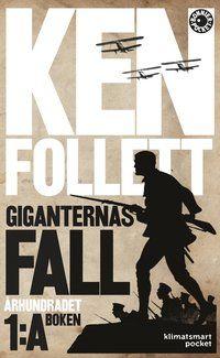 Giganternas fall - Ken Follett - Pocket   Bokus