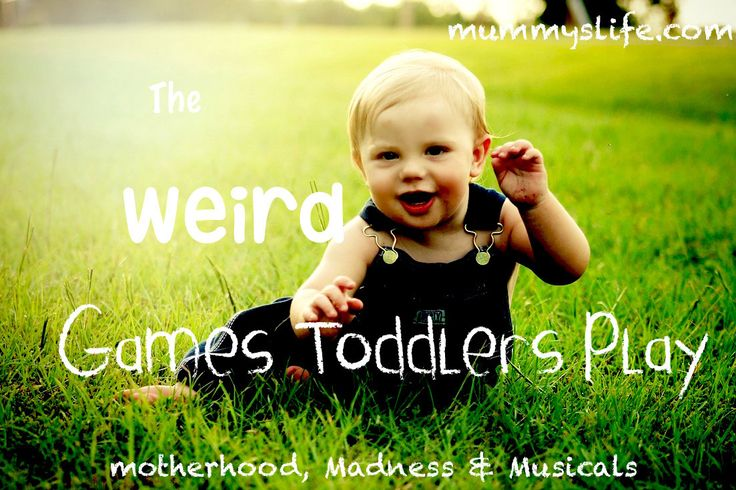 Top 5 Strange Toddler Games. Toddlers are strange and unpredictable creatures, the things that entertain them, are even stranger.
