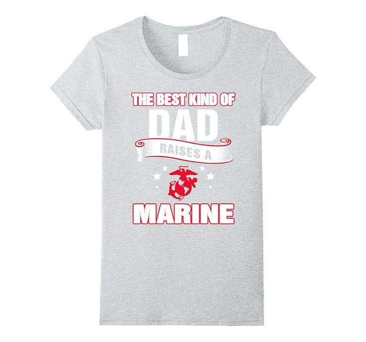 Best Dad Raises A Marine shirt - Marine Dad gifts