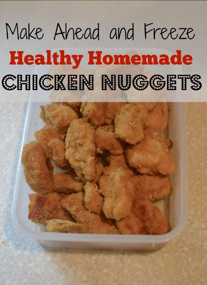 Homemade Chicken Nuggets Make A Big Batch And Keep Them In Your Freezer