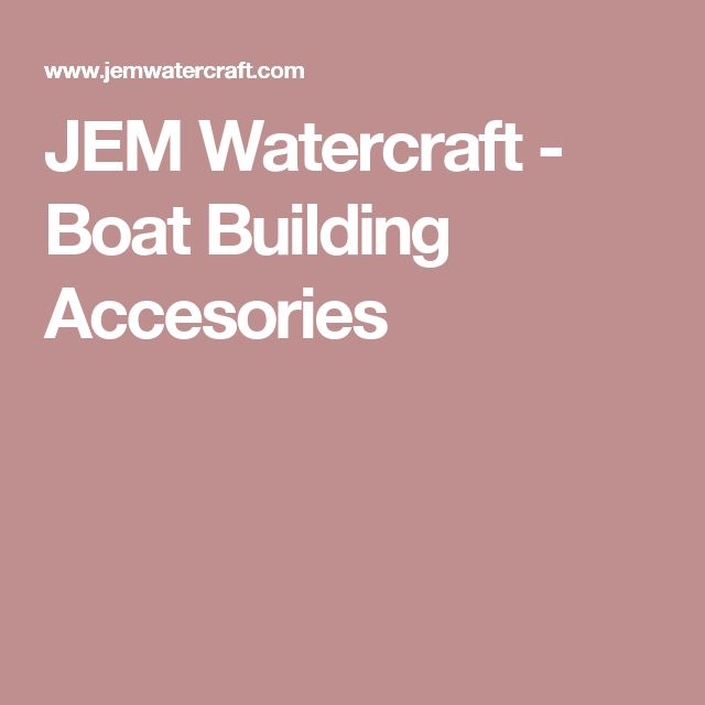 JEM Watercraft - Boat Building Accesories