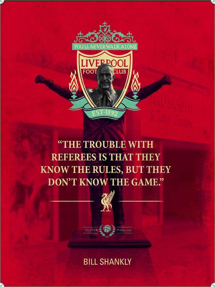 """""""El problema con los árbitros es que ellos conocen las reglas, pero no el juego"""". - #BillShankly #Scotland #Escocia #Liverpool #England #Inglaterra #UK #Quotes #Frases"""