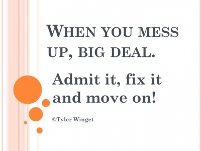 Larry Winget Quote - When you mess up  . . .