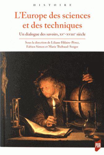L'Europe des sciences et des techniques, XVe-XVIIIe siècle