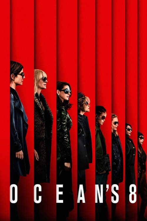 Ocean's 8 (2018) - Watch Ocean's 8 Full Movie HD Free Download - Full Ocean's 8 (2018) Movie Online | Download Ocean's 8 full-Movie	#movies #moviestar #moviesnews #moviescene #film #tv #movieposter #movietowatch #full #hd