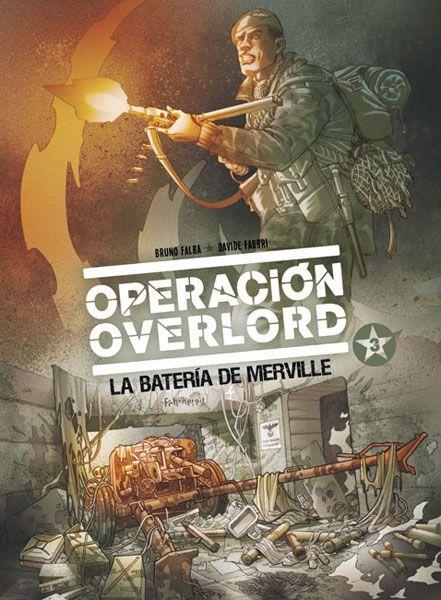 OPERACI�N OVERLORD 3. LA BATER�A DE MERVILLE