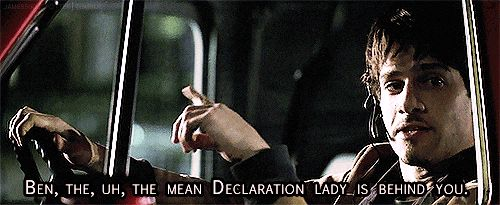 """The mean declaration lady is behind you"""