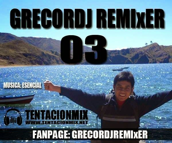 descargar pack full musica variada - GRECOR DJ 03 | DESCARGAR MUSICA REMIX GRATIS