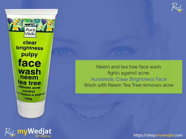 Neem and tea tree face wash fights against acne. AuraVedic Clear Brightness Face Wash with Neem Tea Tree removes acne  https://goo.gl/owaEhB  #myWedjat #Facewash #AuraVedic