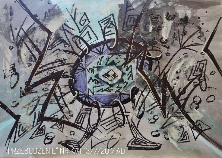 Malarstwo Wandy Murat   Graficzny obraz przebudzenia..... Malowany akrylem i czarnym pisakiem na kartonie O wym: 50x 70cm.