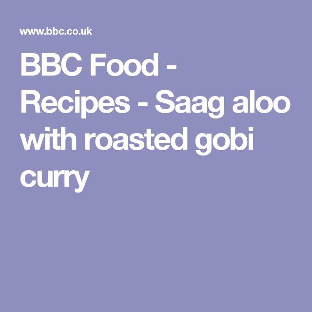 BBC Food - Recipes - Saag aloo with roasted gobi curry