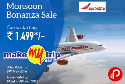 MakeMyTrip brings #MonsoonBonanzaSale and offering #AirIndiaFares starting Rs.1499 on #Domestic #Flights. Book Validity: 21st May 2016 to 29th May 2016, Travel Validity: 01st July 2016 to 30th September 2016.  http://www.paisebachaoindia.com/air-india-monsoon-bonanza-sale-domestic-flights-makemytrip/