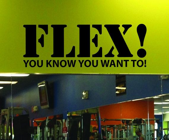 Gym Mirror Decal. Funny Gym Decal. Gym Decor Wall Decal. FLEX You Know You Want To! Wall Decal