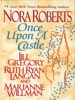 "Four authors (Nora Roberts included!) come together for ""Once Upon a Castle"" to bring romantic snippets of love stories with a fairy-tale twist; available in Kindle, PDF, & EPUB formats."