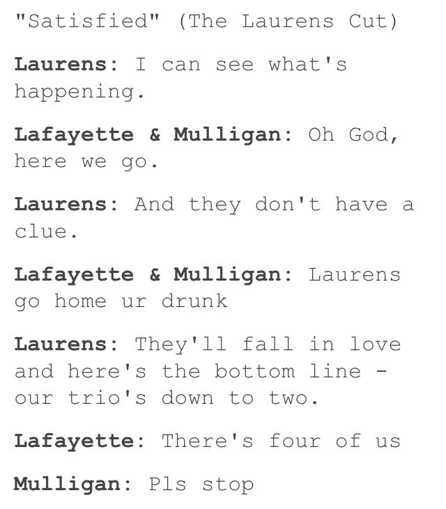 "My theory is that Laurens is a complete lightweight, because that explains why he sounds so much more drunk then everyone else in ""Story of Tonight: Reprise"""