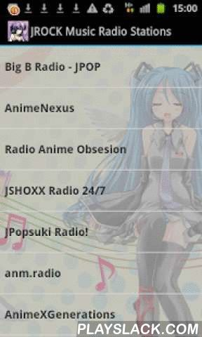 JROCK Music Radio Stations  Android App - playslack.com , Get free access to the best JRock, JPop and Anime Music Radio Stations.Easy to use app with instant Track Info and share function.Turns radio automatically off, when you receive a call!Wherever you are, the most Music from top Japan Rock online radio stations is with you!This is a FREE add supported App, but without any annoying push ads! I recommend a fast internet connection for top app performance. Wifi, 4G, etc. I have tested the…