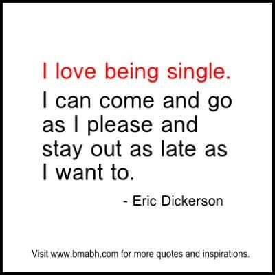 Single Quotes and sayings at www.bmabh.com #love being single quotes