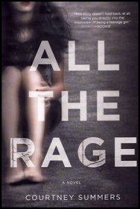 """All the Rage """"The sheriff's son, Kellan Turner, is not the golden boy everyone thinks he is, and Romy Grey knows that for a fact. Because no one wants to believe a girl from the wrong side of town, the truth about him has cost her everything–friends, family, and her community. Branded a liar and bullied relentlessly by a group of kids she used to hang out with, Romy's only refuge is the diner where she works outside of town. No one knows her past there."""