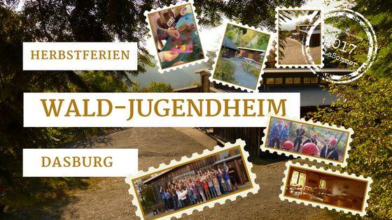 #Herbstferiencamp in #Dasburg 2017 #Wald #Natur #Naturerlebnis #Wandern #Kinder #Jugendliche #Jugendreisen
