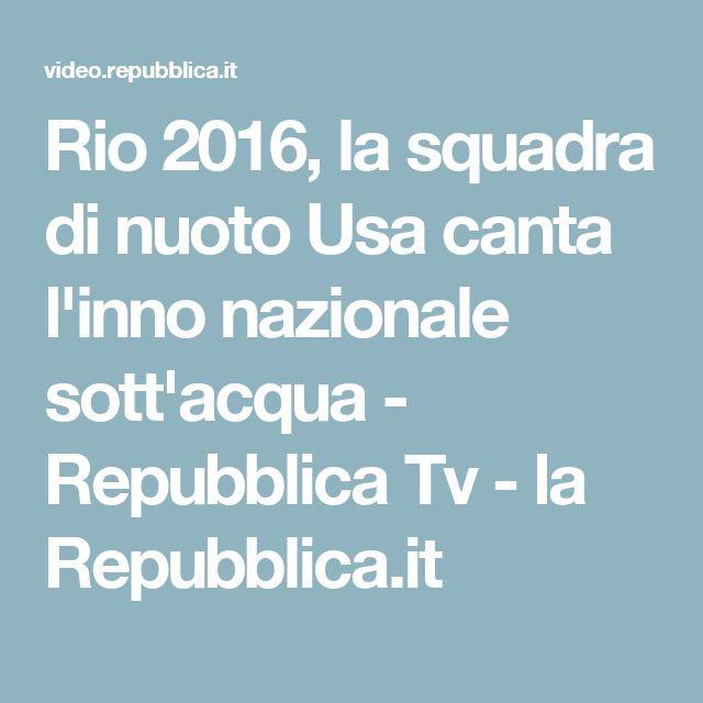 Rio 2016, la squadra di nuoto Usa canta l'inno nazionale sott'acqua - Repubblica Tv - la Repubblica.it