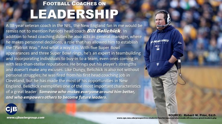 """A 38-year veteran coach in the NFL, the New England fan in me would be remiss not to mention Patriots head coachBill Belichick. In addition to head coaching duties he also acts as general manager, where he makes personnel decisions, a role that has allowed him to establish the """"Patriot Way."""" And what a way it is. With five Super Bowl appearances and three Super Bowl rings, he's an expert in team building and incorporating individuals to buy-in to a tea."""