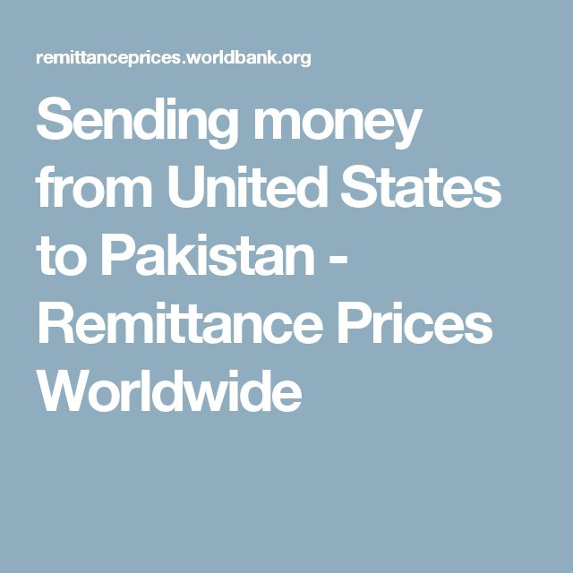 Sending money from United States to Pakistan - Remittance Prices Worldwide