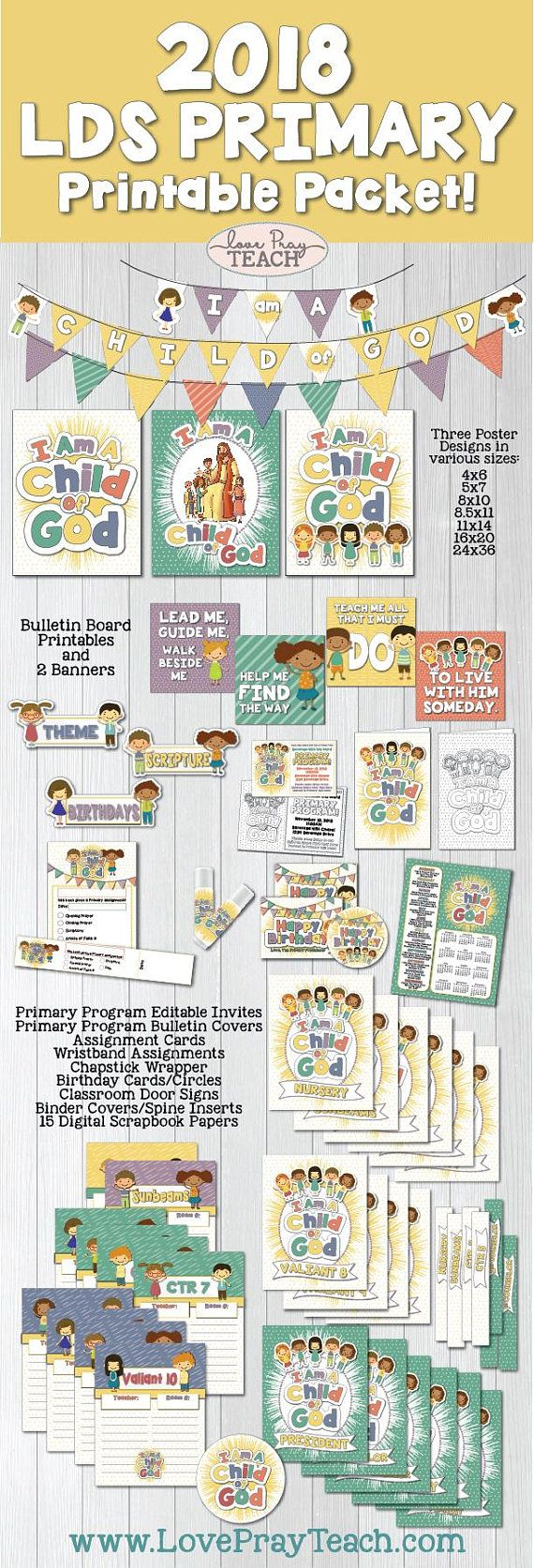 """2018 LDS Primary Theme Printable Packet """"I Am a Child of God"""" Includes posters, banners, bulletin board decorations, chapstick covers, bookmarks, assignment cards, assignment wristbands, classroom door signs, binder covers, binder spine inserts, Primary Program invitations and program cover, birthday cards and more!"""