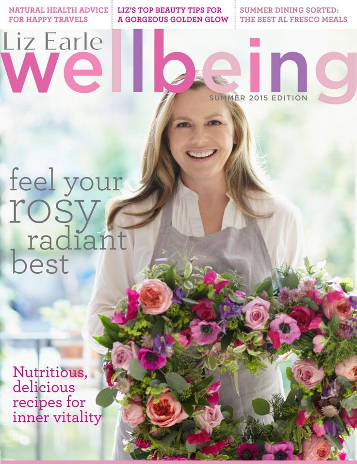Liz Earle Wellbeing magazine – Summer edition 2015