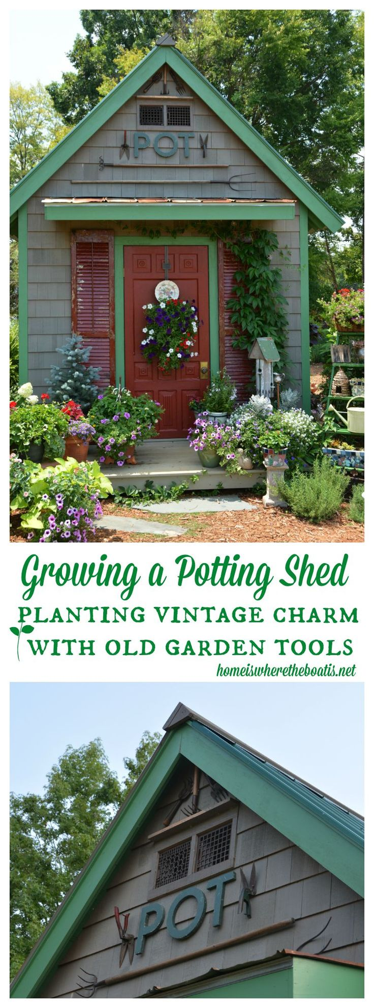 How a Potting Shed Grows: Planting vintage charm with old garden tools! | homeiswheretheboatis.net #pottingshed #garden