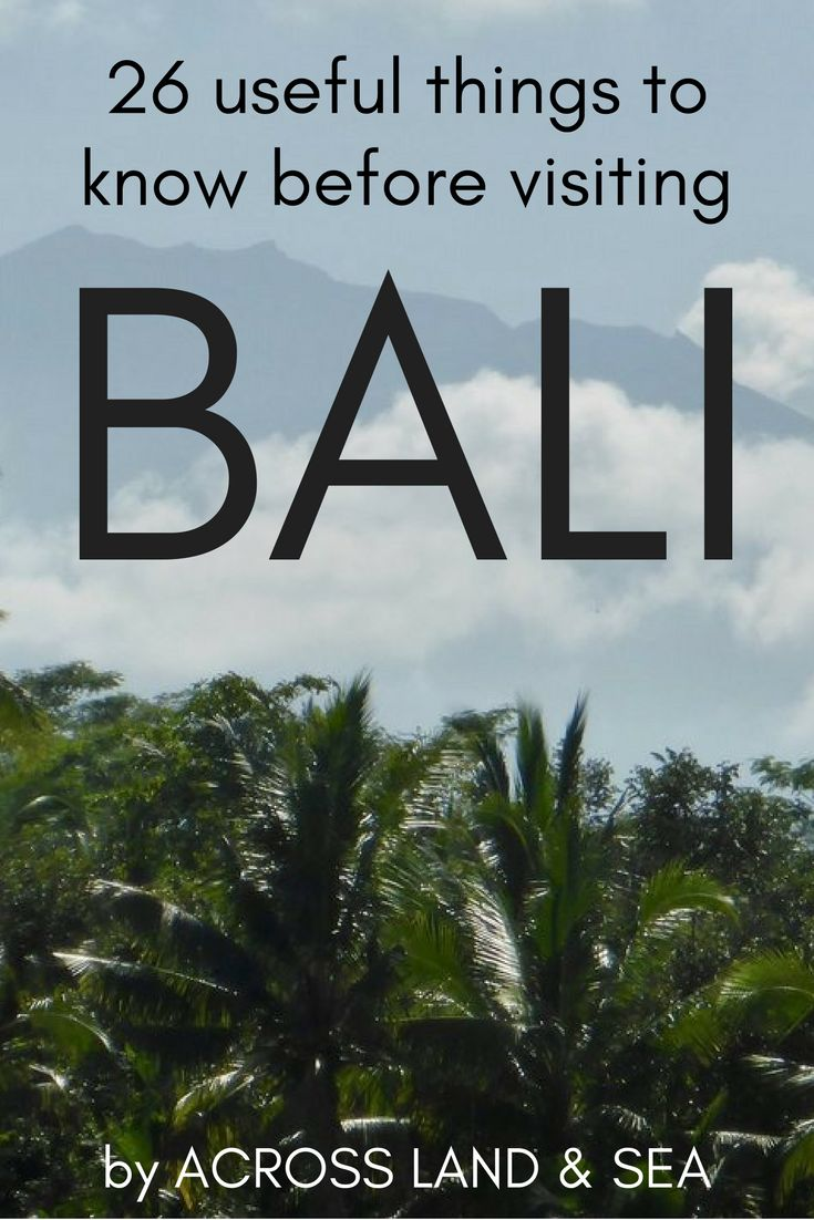 26 incredibly useful things to know before visiting Bali. Those little things that are good to know before you land - all in one place!