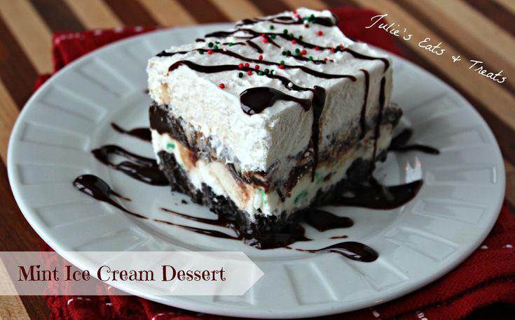 Festive Mint Cream Dessert ~ Julie's Eats & Treats ~ Oreo's, Ice Cream, Fudge, what more could you want?